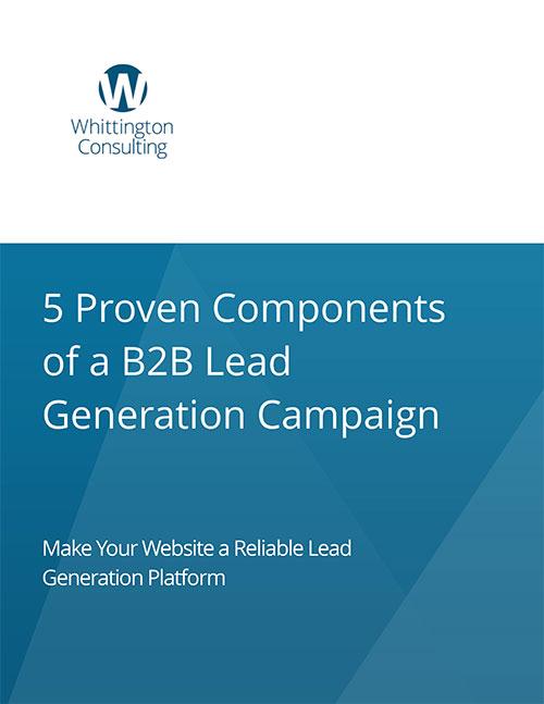 5 Proven Components of a Digital B2B Lead Generation Campaign